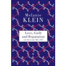 Love, Guilt and Reparation – Melanie Klein idegen nyelvű könyv