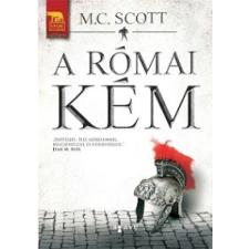 M. C. Scott A RÓMAI KÉM regény