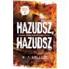 M. J. Arlidge ARLIDGE, M.J. - HAZUDSZ, HAZUDSZ - HELEN GRACE 4.