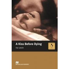 Macmillan Readers Kiss Before Dying A Intermediate Reader Without CD – Ira Levin idegen nyelvű könyv