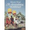 Madách A varázslatos Hawaii