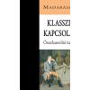 Madarász Imre MADARÁSZ IMRE - KLASSZIKUS KAPCSOLATOK - ÖSSZEHASONLÍTÓ ITALIANISZTIKA - ÜKH 2015