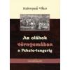 Maderspach Viktor AZ OLÁHOK VÉRNYOMÁBAN A FEKETE-TENGERIG