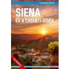 Magánkiadás Siena és a Chianti-vidék