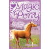 Magic Pony: Natty Saves the Day by Lindsay, Elizabeth