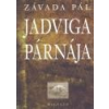 Magvető Jadviga párnája - Závada Pál