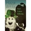 Magvető Kiadó Hazai Attila: Feri: Cukor Kékség