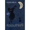 Magvető Könyvkiadó KOSSUTHKIFLI
