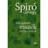 Magvető Könyvkiadó Spiró György: Válogatott esszék 1979-2016