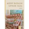 Magyar Napló Mezey Katalin: Levelek haza