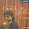 Magyar Rádió Zrt I'm only 15 CD