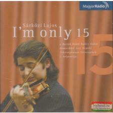 Magyar Rádió Zrt I'm only 15 CD népzene