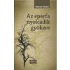 Majoros Sándor AZ EPERFA NYOLCADIK GYÖKERE