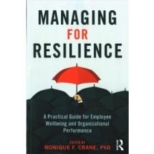 Managing for Resilience – Monique Crane idegen nyelvű könyv