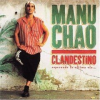 MANU CHAO - Clandestino CD
