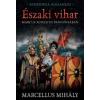 Marcellus Mihály Északi vihar