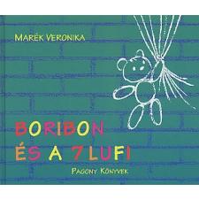 Marék Veronika BORIBON ÉS A 7 LUFI gyermek- és ifjúsági könyv