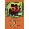 Marék Veronika Kippkopp és Tipptopp