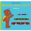 Marék Veronika MARÉK VERONIKA - BORIBON, MERRE JÁRSZ? - BABAKÖNYV