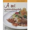 Margit Proebst A mi szakácskönyvünk