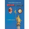 """Margitay Richárd, Margitay Zsolt Milan-inter - a """"futball-makaróni"""""""