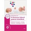 Marie-Héléne Place 60 Montessori fejlesztő gyakorlat kisbabáknak
