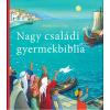 Marijke ten Cate : Nagy családi gyermekbiblia