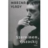 Marina Vlady SZERELMEM, VISZOCKIJ