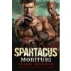 Mark Morris SPARTACUS - MORITURI