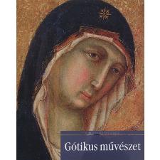 Marrucchi, Giulia GÓTIKUS MŰVÉSZET - A MŰVÉSZET TÖRTÉNETE 7. művészet