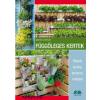 Martin Staffler Függőleges kertek - Ötletek kertbe, teraszra, erkélyre