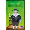 Márton László MÁRTON LÁSZLÓ - HAMIS TANÚ