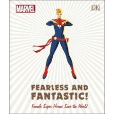 Marvel Fearless and Fantastic! Female Super Heroes Save the World – Sam Maggs idegen nyelvű könyv