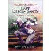 Matthew J. Kirby KIRBY, MATTHEW J. - ASSASSINS CREED - LAST DESCENDANTS - A KÁN SÍRJA