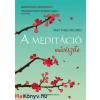 Matthieu Ricard A meditáció művészete