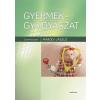 MEDICINA KÖNYVKIADÓ RT. / A fix Maródi László (szerkesztő): Gyermekgyógyászat (5. kiadás)