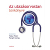 Medicina Könyvkiadó Rt. Az utazásorvostan tankönyve