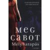 Meg Cabot MÉLYHARAPÁS