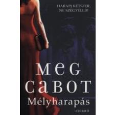Meg Cabot MÉLYHARAPÁS gyermek- és ifjúsági könyv