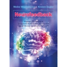 Meike Wiedermann, Kirsten Segler Neurofeedback társadalom- és humántudomány