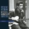 Michael Bloomfield Essential Blues 1964-1969 (CD)