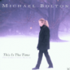 Michael Bolton This Is The Time - The Christmas Album (CD)