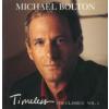 Michael Bolton Timeless - The Classics Vol. 2 (CD)