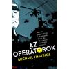 Michael Hastings Az operátorok