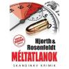 Michael Hjorth, Hans Rosenfeldt HJORTH & ROSENFELDT - MÉLTATLANOK - SKANDINÁV KRIMIK