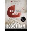 Michael Robotham Dédelgetett titkok
