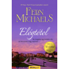 Michaels, Fern Fern Michaels: Elégtétel