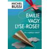 Michel Bussi Emilie vagy Lyse-Rose?