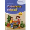 Mihály Ágnes Marianna VARÁZSLATOS SZÁMOLÓ 1