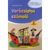 Mihály Ágnes Marianna VARÁZSLATOS SZÁMOLÓ 2